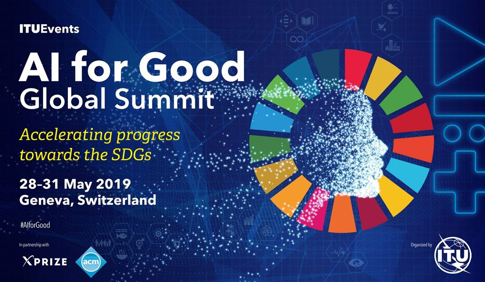 Tech and Humanitarian Leaders Gather in Geneva to Leverage AI for Good Global Summit (AIGGS)